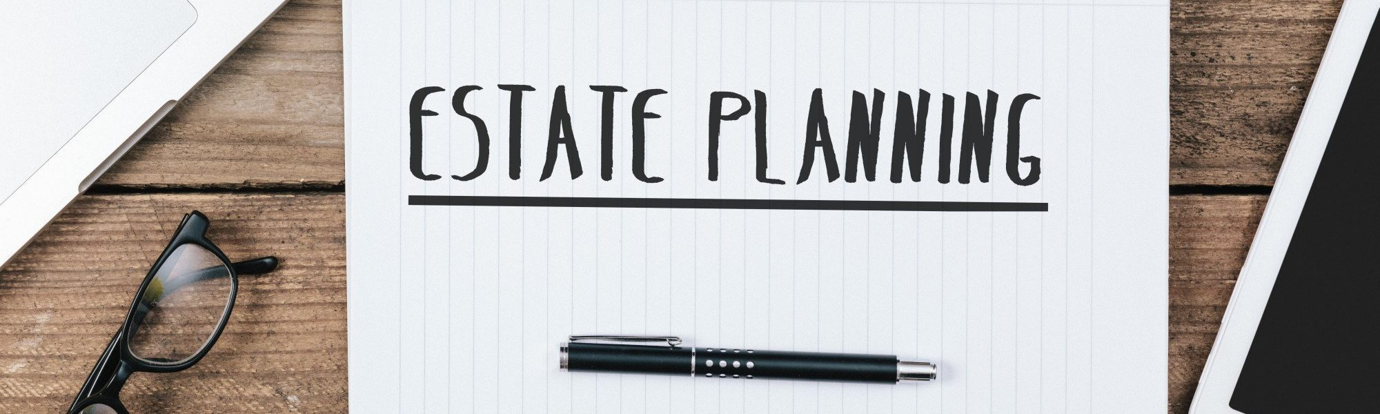 5 Facts to Help You Understanding the Importance of Estate Planning.